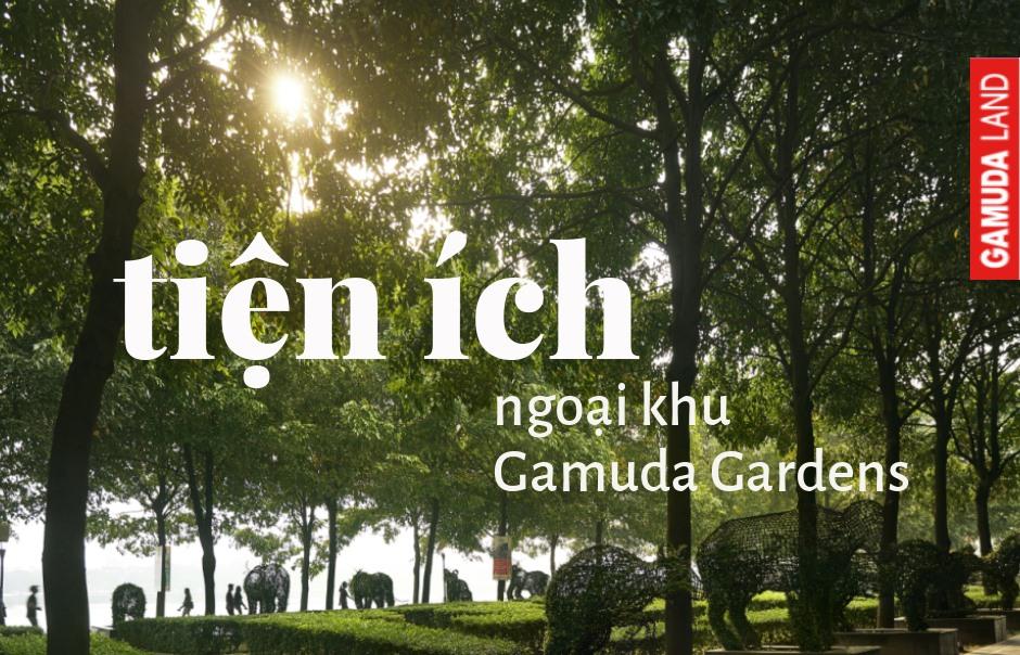 Tiện ích Gamuda City